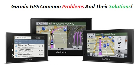 Garmin GPS Common Problems And Their Solutions