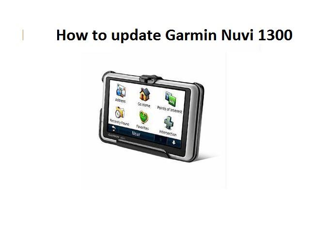 update Garmin Nuvi 1300