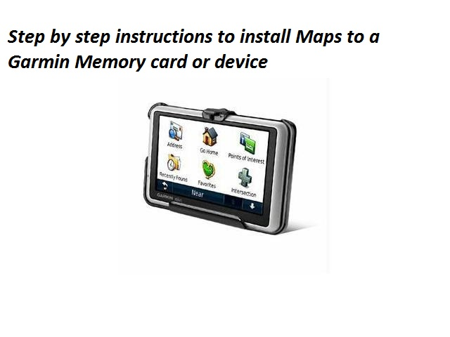 install Maps to a Garmin Memory card or device