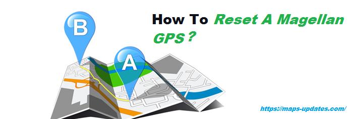 Reset A Magellan GPS